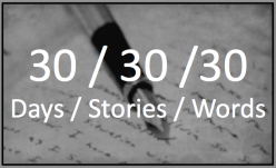 30 Word Stories